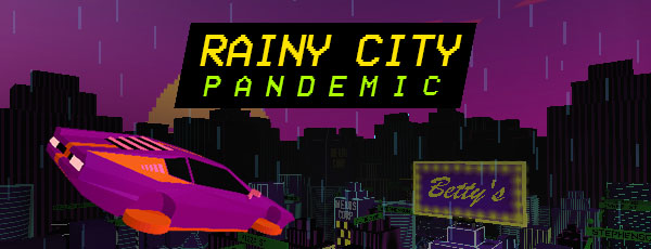Rainy City: Pandemic